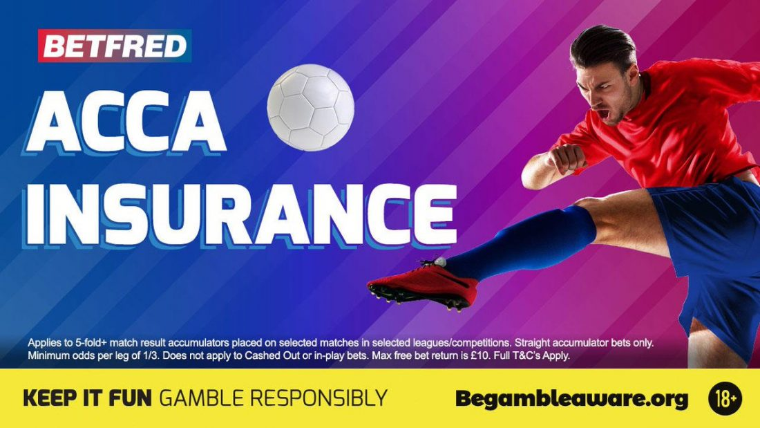 Betfred Acca Insurance - Money Back If 1 Team Let's You Down