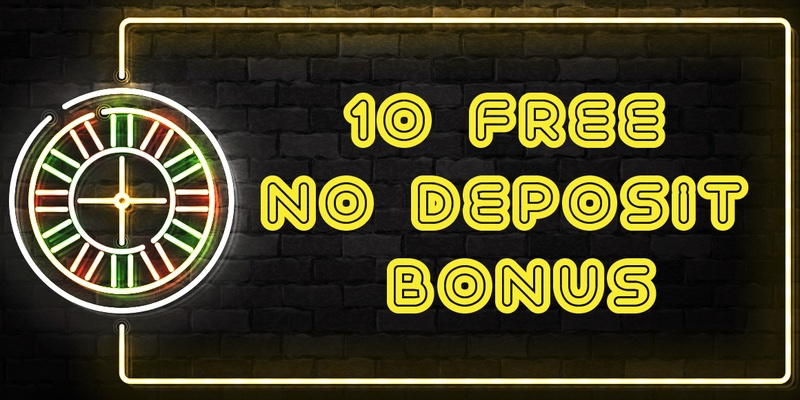 £10 Free No Deposit Casino Bonus