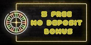 £5 Free No Deposit Casino Bonus