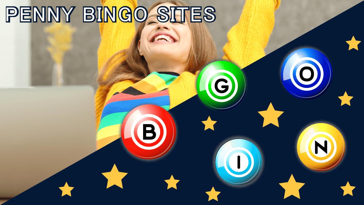 Penny Bingo Sites – Play Online Bingo For a Penny