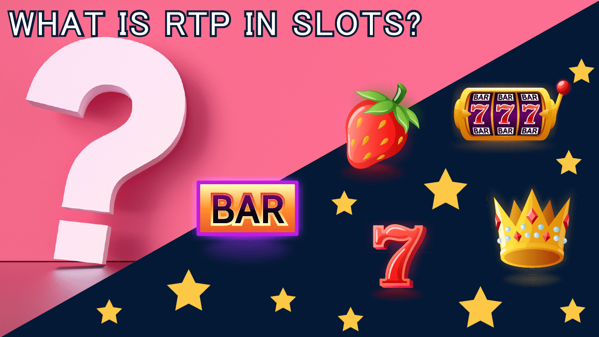 What Is RTP In Slots? RTP In A Nutshell