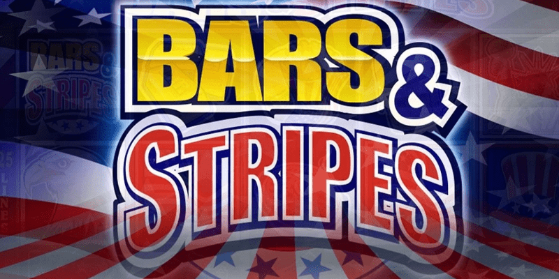 Bars and Stripes Slot Review – RTP, Features & Bonuses