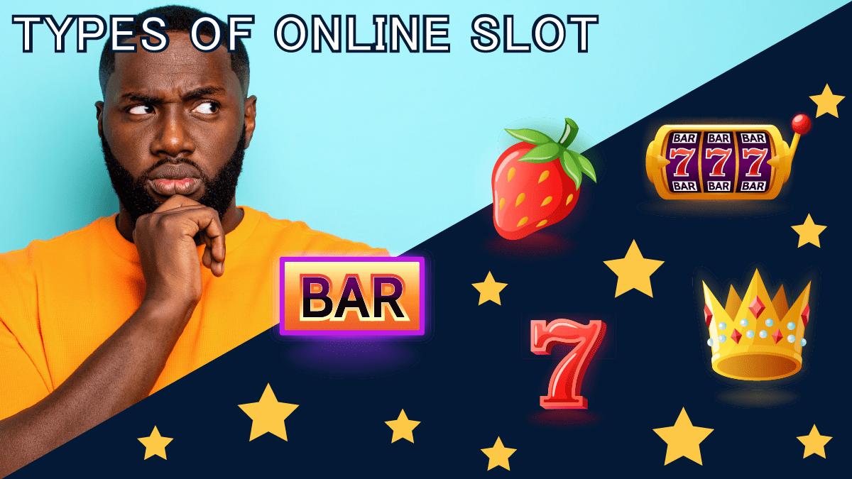 Types of Online Slots – RTP, Features & Bonuses