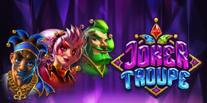Joker Troupe Slot Review – RTP, Features & Bonuses