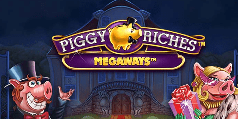 Piggy Riches Megaways Slot Review – RTP, Features & Bonuses