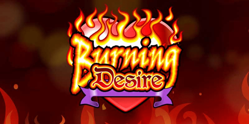 Burning Desire Slot Review – RTP, Features & Bonuses