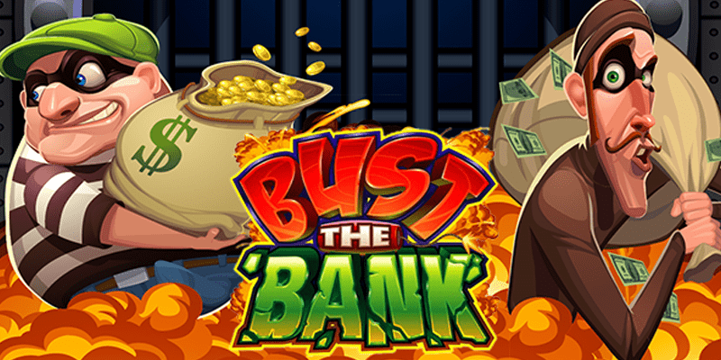 Bust The Bank Slot Review – RTP, Features & Bonuses