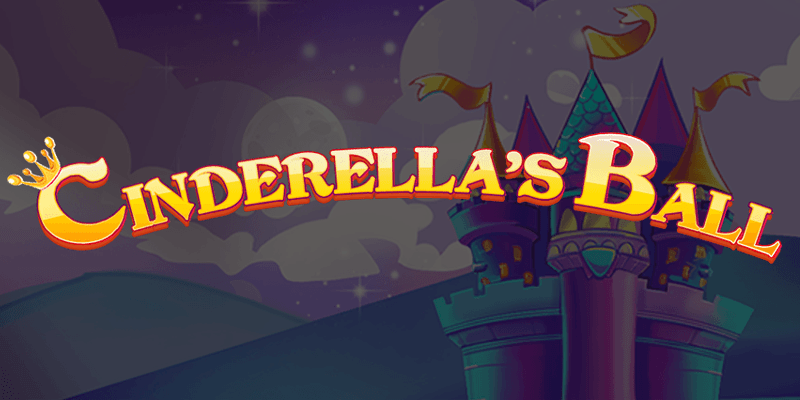 Cinderella's Ball Slot Review – RTP, Features & Bonuses