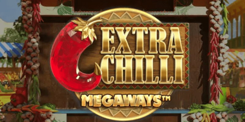 Extra Chilli Slot Review – RTP, Features & Bonuses
