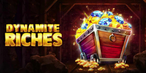 Dynamite Riches Slot Review – RTP, Features & Bonuses